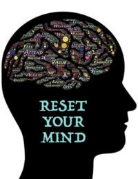 Mindset - Reset your mind!